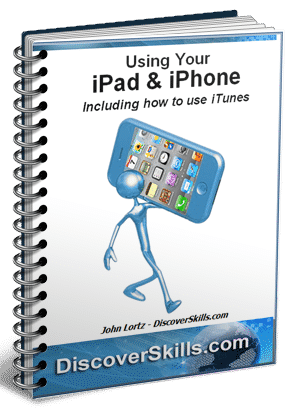 Using Your iPad & iPhone DiscoverSkills Book