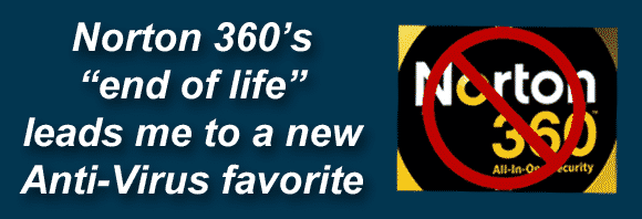 "Post image for Norton 360's ""end of life"" leads me to a new Anti-Virus favorite!"