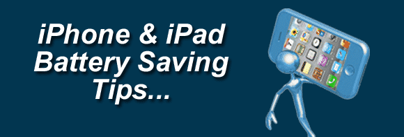Post image for iPad & iPhone Battery Saving Tips
