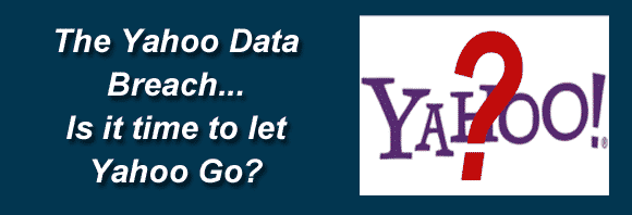 Post image for The Yahoo Data Breach – Is it time to let Yahoo go?
